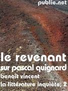 Le Revenant (sur Pascal Quignard)