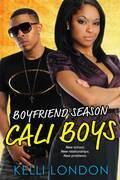 Boyfriend Season: Cali Boys