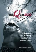 banQuet 2012: a feast of new writing and art by queer men