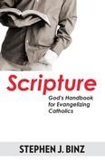 Scripture-God's Handbook for Evangelizing Catholics