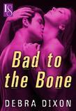 Bad to the Bone: A Loveswept Classic Romance