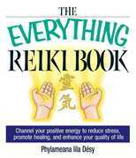 The Everything Reiki Book