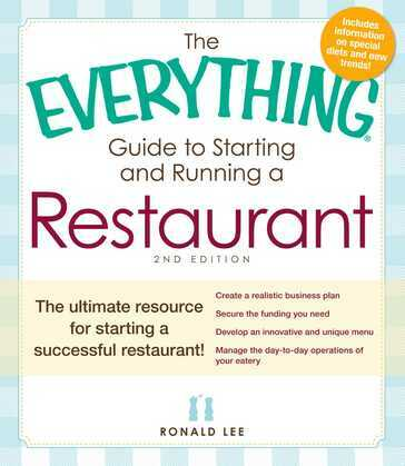 The Everything Guide to Starting and Running a Restaurant