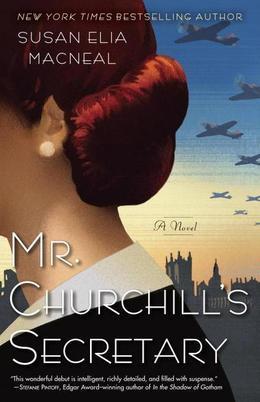 Mr. Churchill's Secretary: A Novel