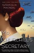 Mr. Churchill's Secretary: A Novel