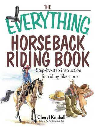 The Everything Horseback Riding Book