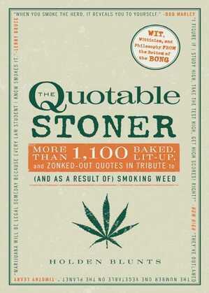 The Quotable Stoner