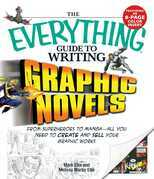 The Everything Guide to Writing Graphic Novels