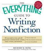 The Everything Guide to Writing Nonfiction