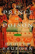 The Prince of Poison: A Novel