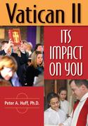 Vatican II: Its Impact on You