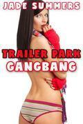 Trailer Park Gangbang