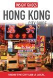 Insight Guides: Hong Kong City Guide