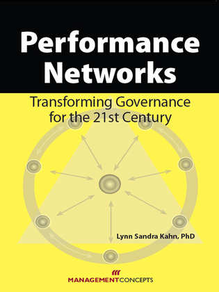 Performance Networks: Transforming Governance for the 21st Century: Transforming Governance for the 21st Century