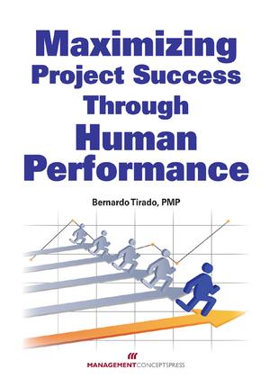 Maximizing Project Success Through Human Performance
