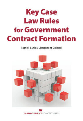 Key Case Law Rules for Government Contract Formation