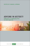 Advising in austerity: Reflections on challenging times for advice agencies