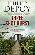 Three Shot Burst: Severn House Publishers