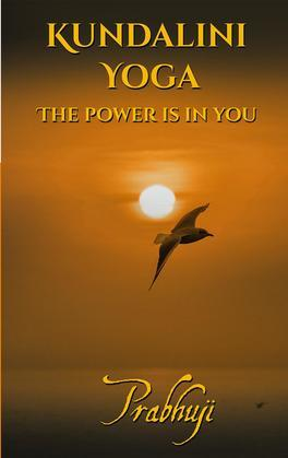 Kundalini yoga: The power is in you