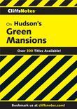 CliffsNotes on Hudson's Green Mansions