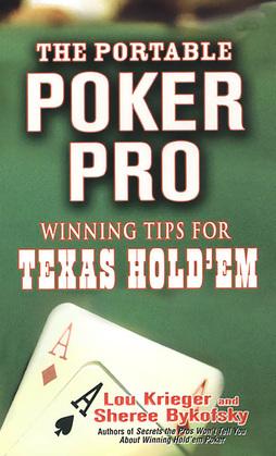The Portable Poker Pro: Winning Tips For Texas Hold'em
