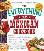 The Everything Easy Mexican Cookbook