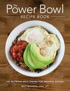 The Power Bowl Recipe Book