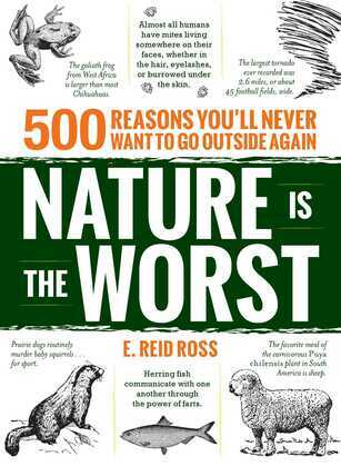 Nature is the Worst