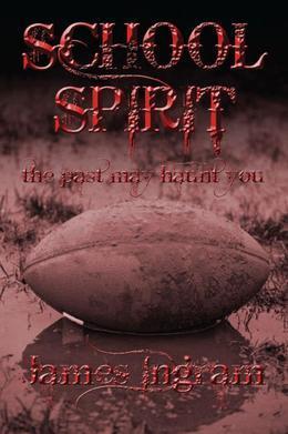 School Spirit: The Past May Haunt You