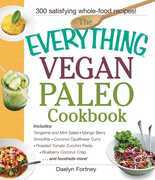 The Everything Vegan Paleo Cookbook