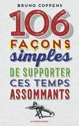 106 façons simples de supporter ces temps assommants
