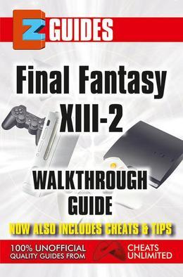 Final Fantasy X111-2: EZ Guide