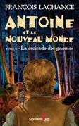 Antoine et le Nouveau Monde