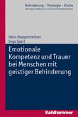 Emotionale Kompetenz und Trauer bei Menschen mit geistiger Behinderung