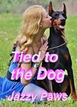 Tied to the Dog