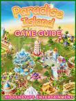 Paradise Island Game Guide Unofficial