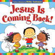 Jesus Is Coming Back!