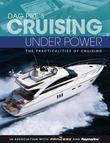 Dag Pike's Cruising Under Power: The practicalities of cruising