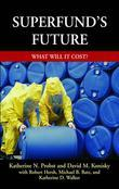 Superfund's Future: What Will It Cost