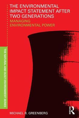 The Environmental Impact Statement After Two Generations: Managing Environmental Power