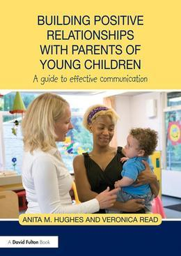 Building Positive Relationships with Parents in the Early Years