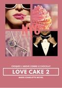 LOVE CAKE TOME 2