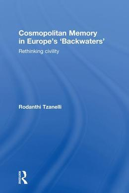 Cosmopolitan Memory in Europe's 'Backwaters'
