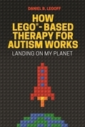 How LEGO®-Based Therapy for Autism Works