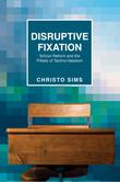 Disruptive Fixation