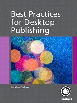 Best Practices for Desktop Publishing