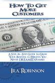 How To Get More Customers: Better Business Builder Series Book 2