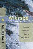 The Wiersbe Bible Study Series: Nehemiah