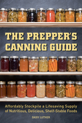 The Prepper's Canning Guide