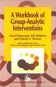 A Workbook of Group-Analytic Interventions